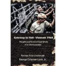 Gateway to Hell:  Vietnam 1968: Thoughts and personal experiences of an infantry soldier