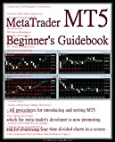 『 MetaTrader MT5 Beginner's Guidebook 』 - All 18 steps for introducing and setting MT5 which the meta trader's developer is now promoting and for displaying four time-divided charts in a screen -