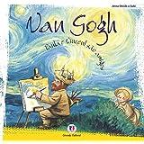 Van Gogh: Paula e Vincent São Amigos