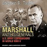 Kyпить Marshall and His Generals: U.S. Army Commanders in World War II на Amazon.com