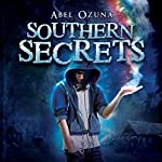 Southern Secrets: Book One | Abel Ozuna