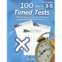 Humble Math - 100 Days of Timed Tests: Multiplication: Ages 8-10, Math Drills, Digits 0-12, Reproducible Practice…