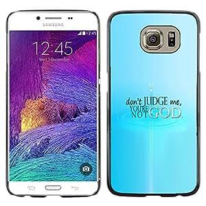 EJOY---Cubierta de la caja de protección la piel dura para el ** Samsung Galaxy S6 ** --No juzgue