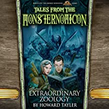 Extraordinary Zoology: Tales from the Monsternomicon, Vol. One