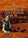 Les Contes populaires de la Provence et de la Côte d'Azur par Mareuse