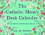 The Catholic Mom's Desk Calendar: One-Minute Prayers for Every Day