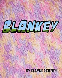 Blankey (Twisted Bedtime Stories For Adults Book 1)
