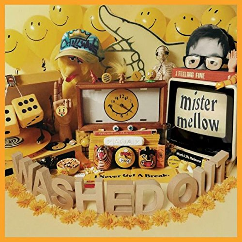 Washed Out - Mister Mellow (2017) [CD FLAC] Download