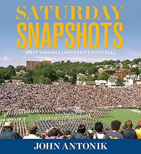 Saturday Snapshots: West Virginia University Football (Football University Virginia West)