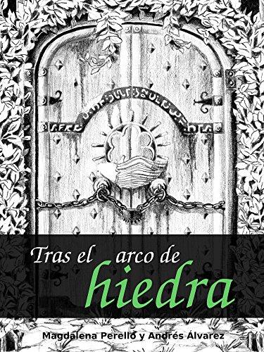 Descargar Libro Tras El Arco De Hiedra Magdalena Perelló Muñoz
