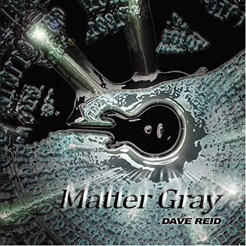 Matter Gray (Reid Gray)