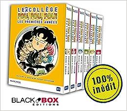 Le collège fou fou fou - les premières années - Pack intégral volumes 1 à 6