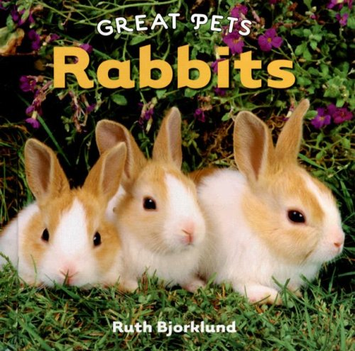 Rabbits (Great Pets) ebook