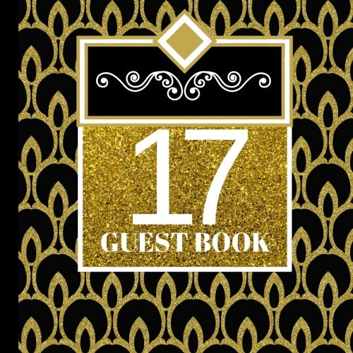 Celebration Balloons Invitation - 17 Guest Book: 17th Birthday Celebration and Keepsake Memory Guest Signing and Message Book (17th Birthday Party Invitations,17th Birthday Party Decorations,17th Birthday Party Supplies) (Volume 1)