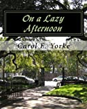 img - for On a Lazy Afternoon: An Adult Coloring Book book / textbook / text book