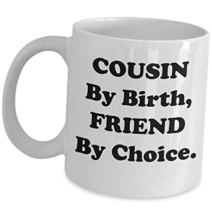 Amazon Com Cute Gifts For Cousins Gift Cousin By Birth Friend By