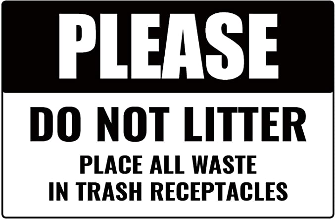 """Keep this area litter free 8x10/"""" Metal Sign Park out Safety Work Business #150"""
