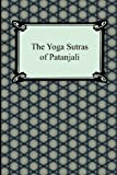 The Yoga Sutras of Patanjali, Patanjali and Charles Johnston, 1420946463