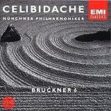 CELIBIDACHE / Münchner Philharmoniker - Bruckner: Symphony No. 6