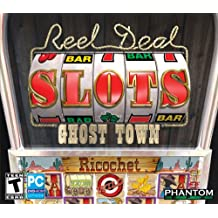 Reel Deal Slots Ghost Town JC