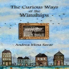 The Curious Ways of the Winships: Winship Series, Book 1 Audiobook by Andrea Mina Savar Narrated by Danielle Brown