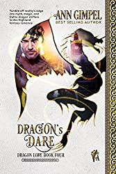 Dragon's Dare: Highland Fantasy Romance (Dragon Lore Book 4)