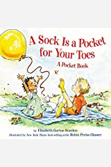 A Sock Is a Pocket for Your Toes: A Pocket Book Hardcover