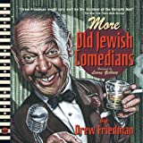 More Old Jewish Comedians: A BLAB! Storybook