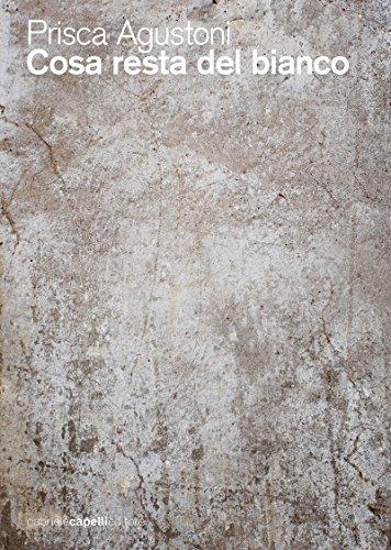 Cosa resta del bianco (Italian Edition)