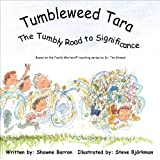 Tumbleweed Tara, Shawne Barron, 098230594X