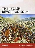 The Jewish Revolt AD 66-74, Si Sheppard, 1780961839