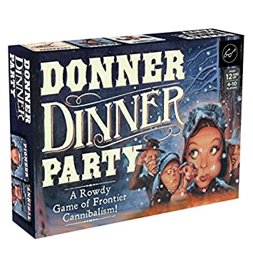 Chronicle Books Donner Dinner Party: A Rowdy Game of Frontier Cannibalism!