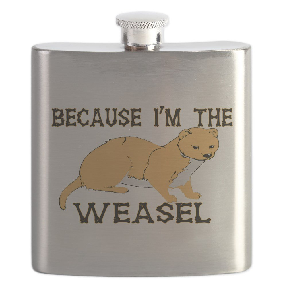 新しいブランド CafePress Because – Because I Weasel ' m The Weasel I – ステンレススチールフラスコ、6オンス酒フラスコ B01IUFCFN6, 八丁屋:9ea1e643 --- hotel.officeporto.com