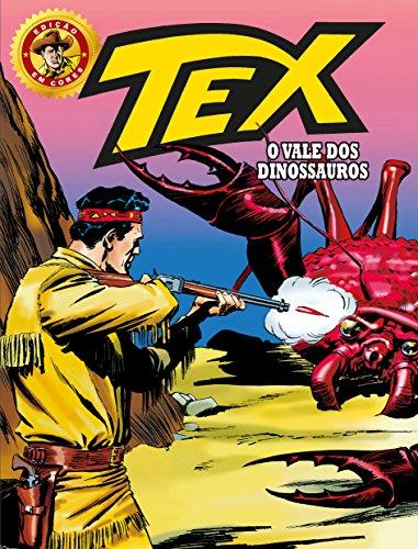 Tex Edição em Cores 29. O Vale dos Dinossauros