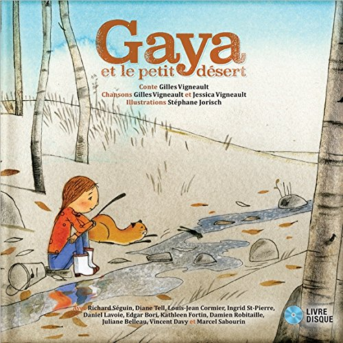 Gaya et le petit désert (Secret Mountain Audio Series) by The Secret Mountain