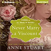 Never Marry a Viscount: Scandal at the House of Russell, Book 3 | Anne Stuart