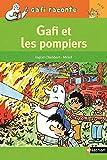 Gafi et les pompiers