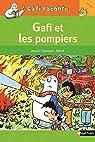 Gafi raconte : Gafi et les pompiers par Chabbert