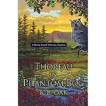 Thoreau in Phantom Bog (A Henry David Thoreau Mystery)