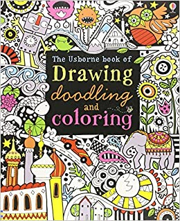 Test Draws On Doodles To Spot Signs Of >> The Usborne Book Of Drawing Doodling And Coloring Fiona Watt