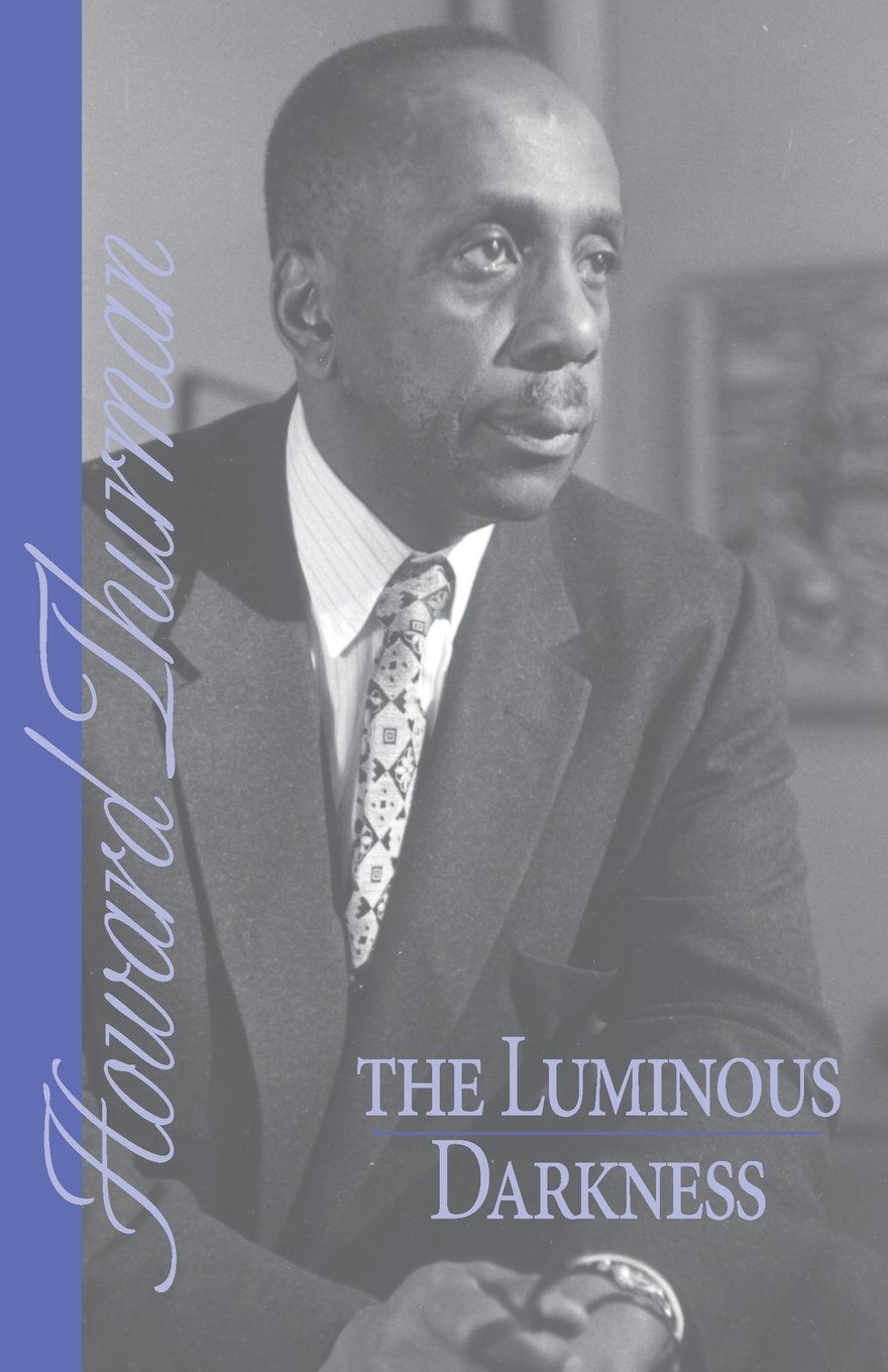 Amazon howard thurman books biography blog audiobooks kindle the luminous darkness fandeluxe Images