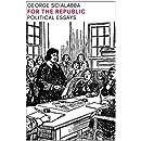 For the Republic: Political Essays