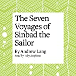 The Seven Voyages of Sinbad the Sailor | Andrew Lang