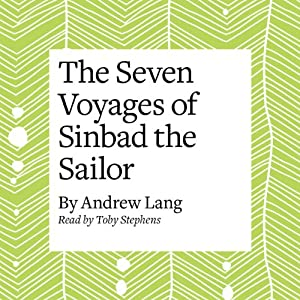 The Seven Voyages of Sinbad the Sailor Audiobook