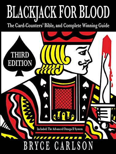Blackjack for Blood: The Card-Counters' Bible and Complete Winning Guide (Blood Counters)