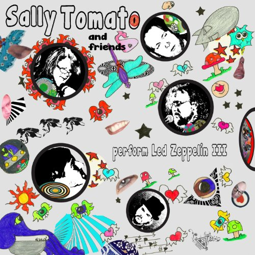 Sally Tomato and Friends Perform Led Zeppelin III