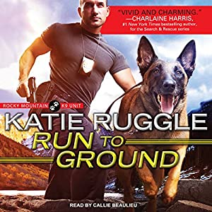 Run to Ground Audiobook