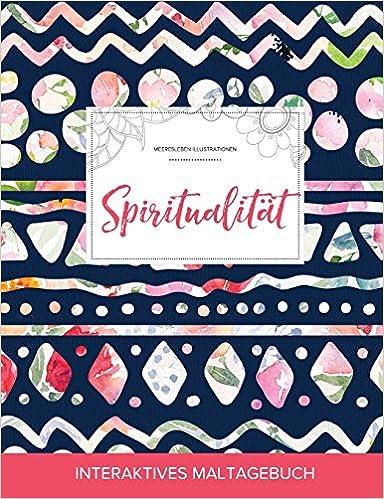 Maltagebuch für Erwachsene: Spiritualität (Meeresleben Illustrationen, Tribalblumen)