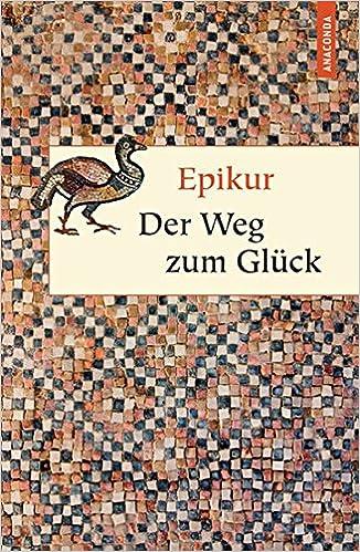 Der Weg Zum Glück Geschenkbuch Weisheit Amazon De Epikur