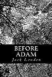 Before Adam, Jack London, 1478127341